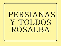Persianas y Toldos Rosalba